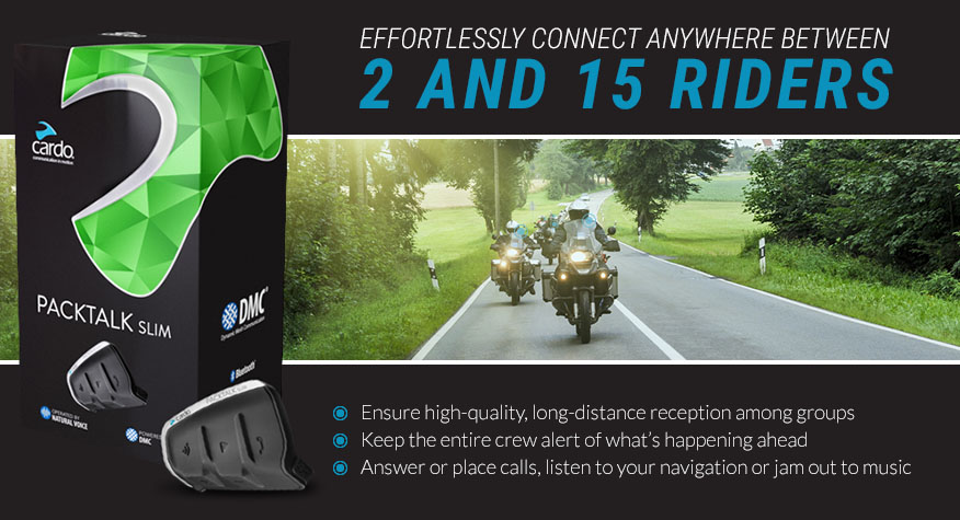 Effortlessly connect between 2 and 15 riders