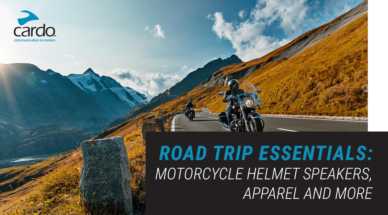 Road Trip Essentials Motorcycle Helmet Speakers, Apparel and More