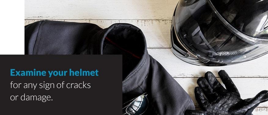 Examine your helmet